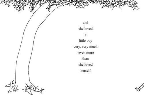 Tree Shel Silverstein Quote: And She Loved A Little Boy Very, Very Much