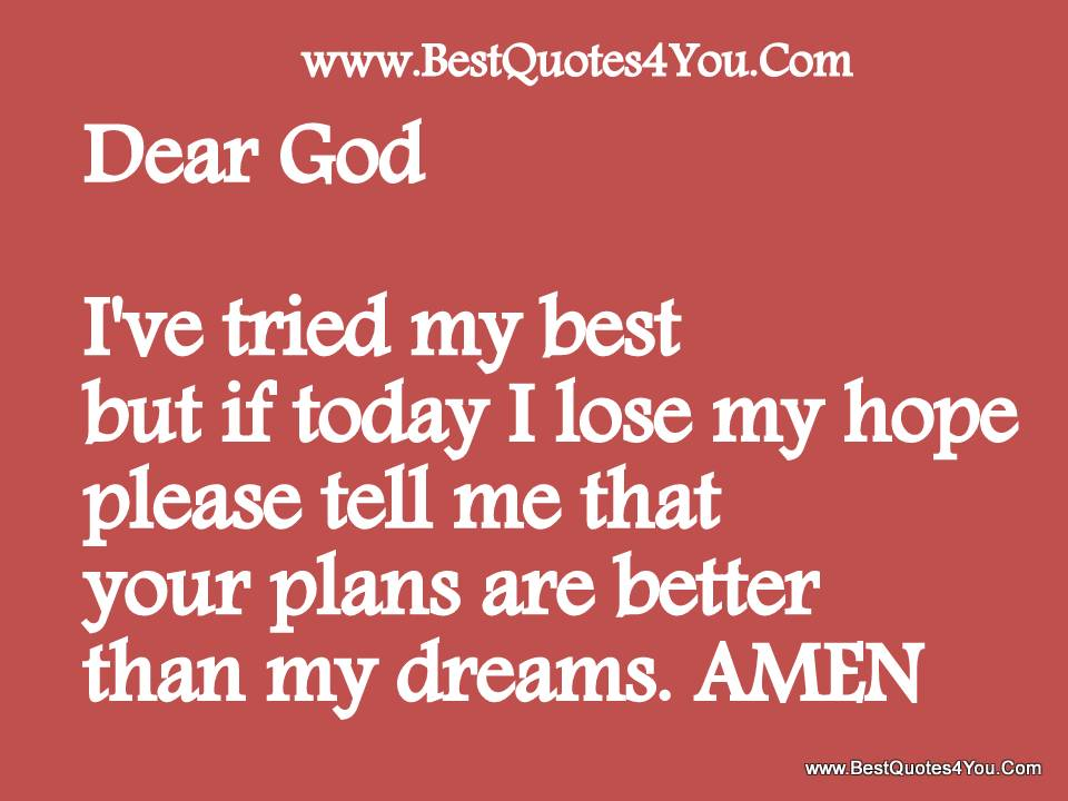 Pray and hope quotes quotesgram for Plan me