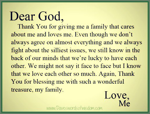 """ Dear God, Thank You For Giving Me A Family That Cares About Me And Loves Me. Even Though We Don't Always Agree On Almost…   ~ Prayer Quote"