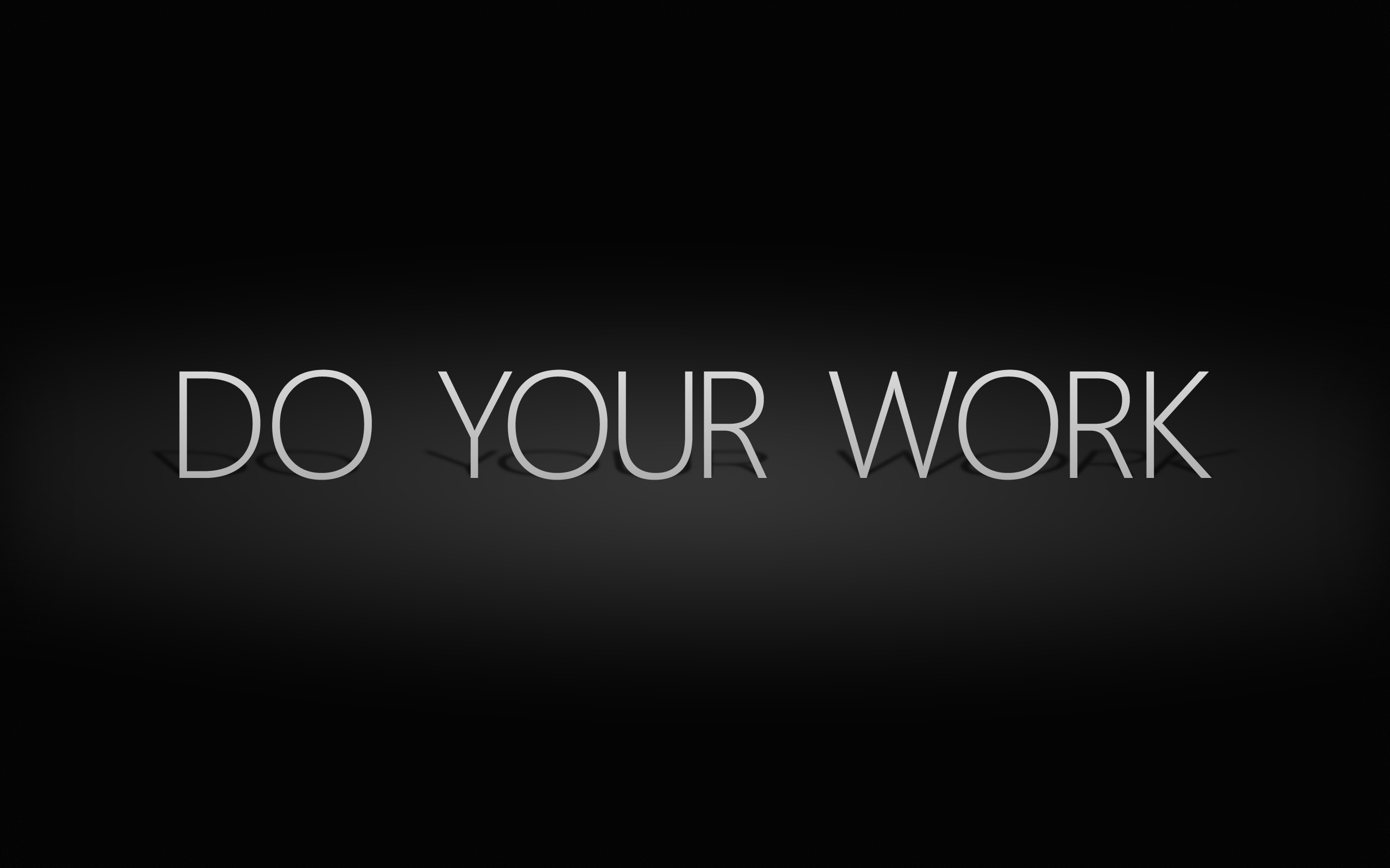 Do Your Work U201d ~ Success Quote
