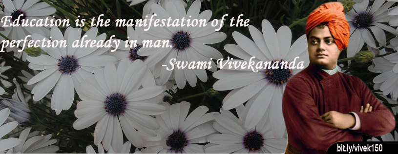 """ Education Is The Manifestation Of The Perfection Already In Man "" - Swami Vivekananda ~ Success Quote"