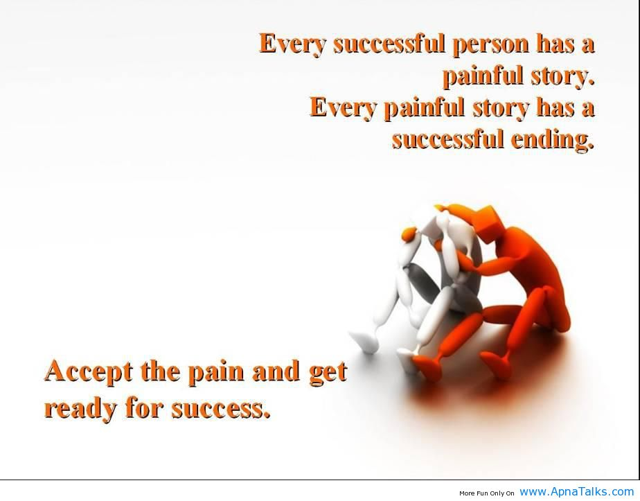Every Successful Person Has A Painful Story Every Painful Story Has