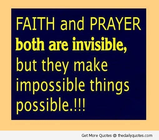 Faith And Prayer Both Are Invisible, But They Make ...