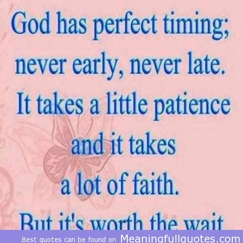 Wait On Gods Time Quotes. QuotesGram