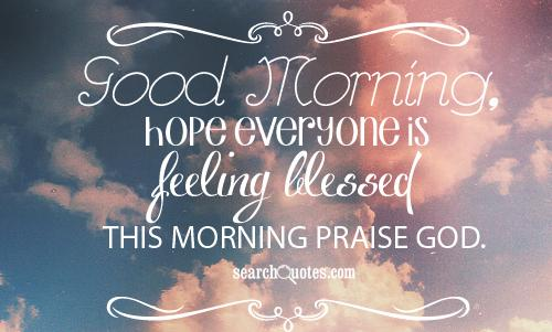 Bible Quotes Good Morning Sunday. QuotesGram  Bible Quotes Go...