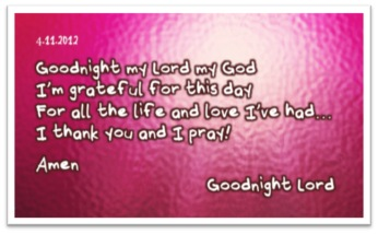 Goodnight My Lord My God, Iu0027m Grateful For This Day For All