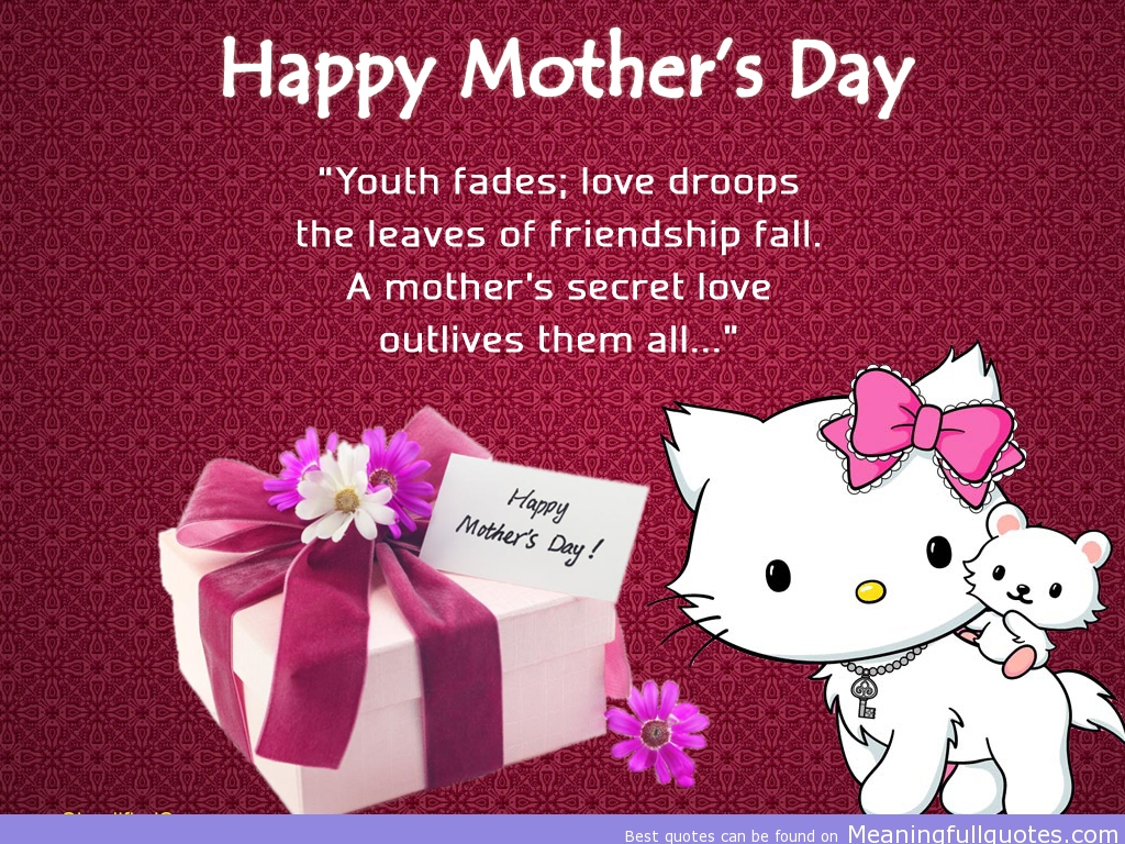 Happy Mother S Day Youth Fades Love Droops The Leaves Of