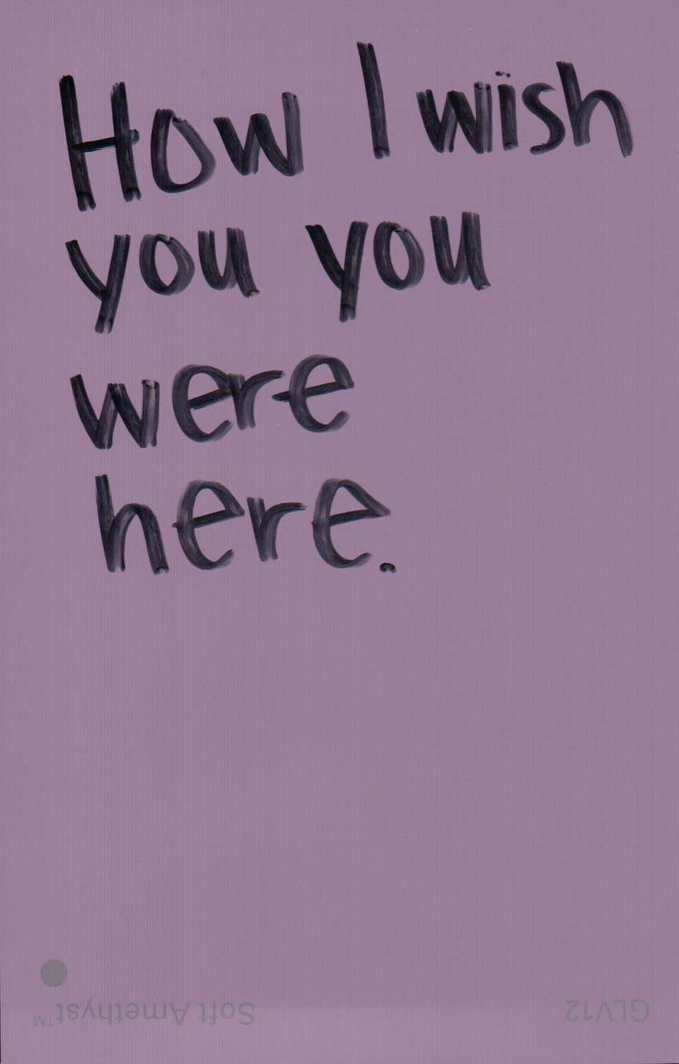 How I Wish You Were Here ~ Missing You Quote ...