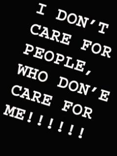 I Don T Care For People Who Don E Care For Me Sad Quote