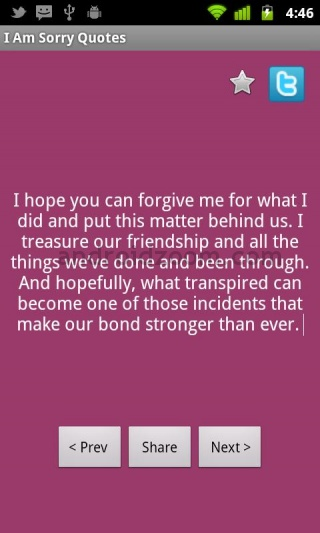 """  I Hope You Can Forgive me For What I did And Put This Matter Behind Us. I Treasure Our Friendship And All The Things We've Done And Been Through…   ~ Sorry Quote"