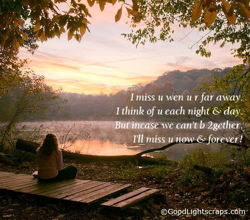 """Sad I Miss You Quotes For Friends: """"I Miss U Wen U R For Away, I Think Of U Each Night & Day"""