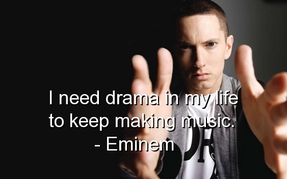 eminem quotes from songs about life - photo #13