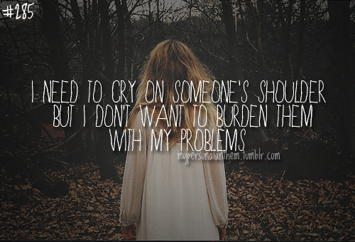 """Quotes About Wanting To Cry """"I Need To Cr..."""