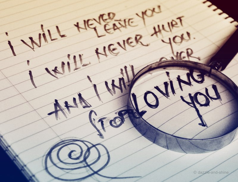 I Will Never Leave You I Will Never Hurt You And I Will Never Stop