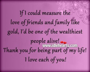 I Love My Family And Friends Poems Thank You Quotes For F...