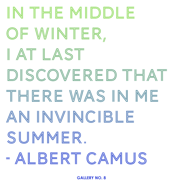 Albert Camus Summer Quote: In The Middle Of Winter, I At Last Discovered That There