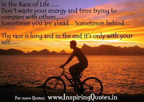 in the race of life don t waste your energy and time