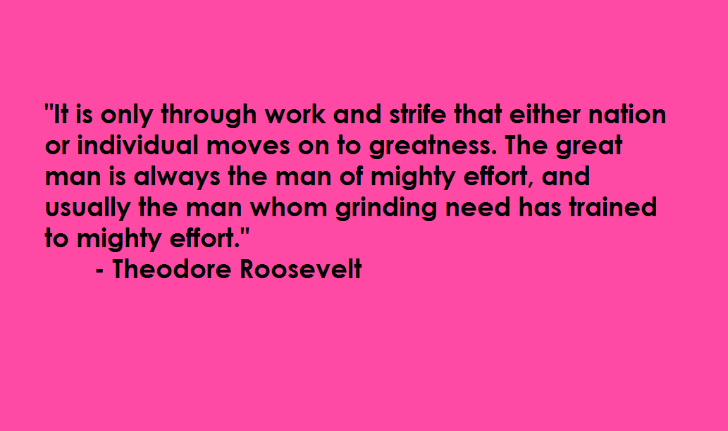 Theodore Roosevelt Quotes By Effort Quotesgram