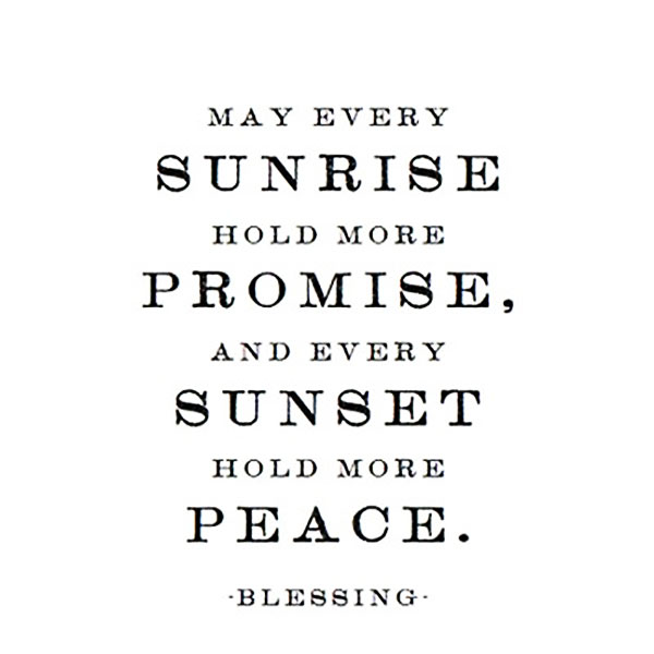May Quotes For Inspiration: May Every Sunrise Hold More Promise, And Every Sunset Hold