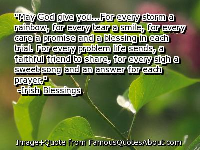 May God Give You, For Every Storm A Rainbow, For Every Tear