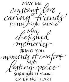 May The Constant Love Caring Of Friends Soften Your Sadness May ...