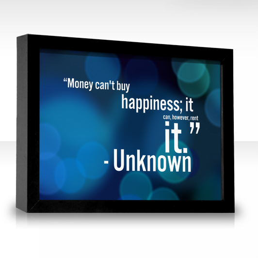 "money cant buy hapiness It doesn't buy happiness it does not have the power to buy you a loving family or  true friends benjamin franklin said and i quote ""money has."