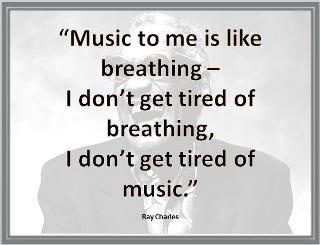""" Music To Me Is Like Breathing- I Don't Get Tired Of Breathing, I Don't Get Tired Of Music "" ~ Mistake Quote"