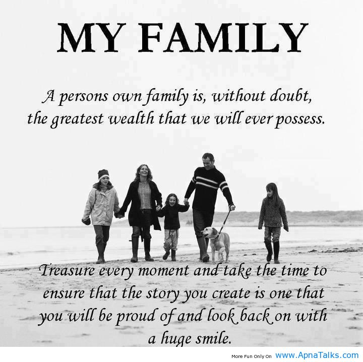 my family a person own family is without doubt the greatest wealth