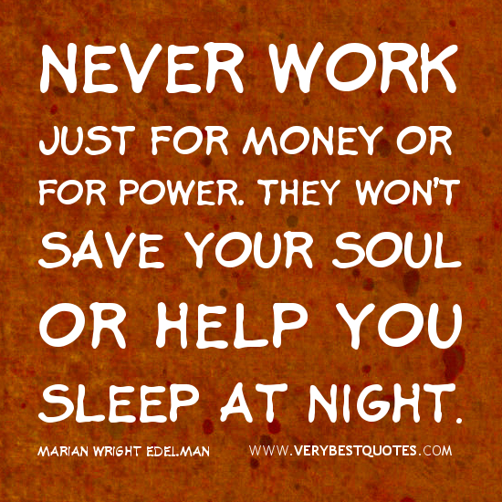 Quotes Work And Money Quotes