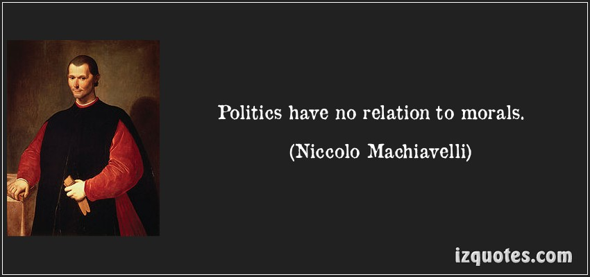 machiavelli s view on the relationship between politics and religion The ramifications of the relationship between the ruling and ruled elements can be felt in political he also saw the classical theorists as having dreamt up fantasies regarding statehood and politics already then, machiavelli has succeeded in departing from the classical interpretations of political.
