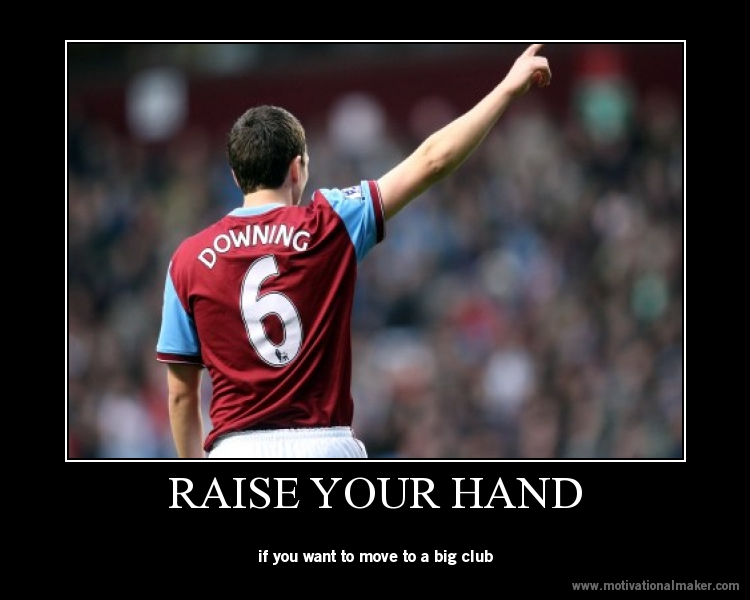 """ Raise You Hand, If You Want To Move To A Big Club "" ~ Soccer Quote"