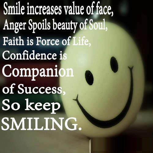smile increases value of face anger spoils beauty of soul faith