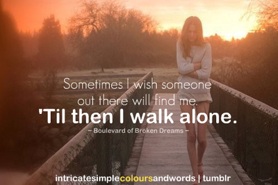 walk alone quotes sad