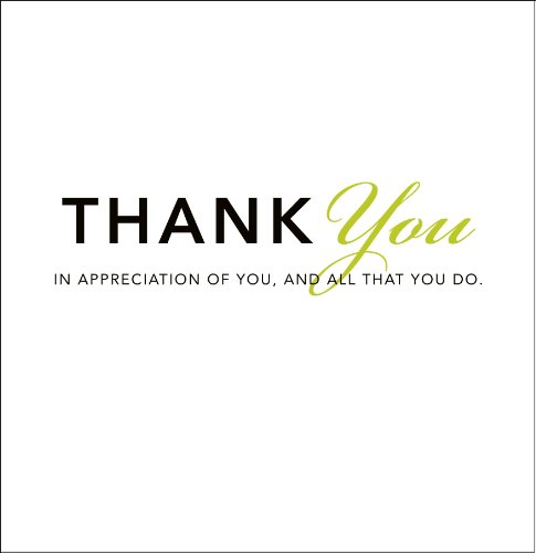 thank you in appreciation of you and all that you do