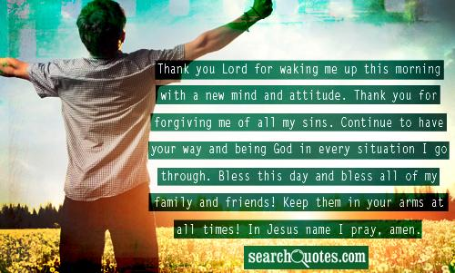 Thank You Lord For Waking Me Up This Morning With A New Mind ...