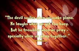 The Devil Smiles When We Make Plans He Laughs When We Get Too Busy