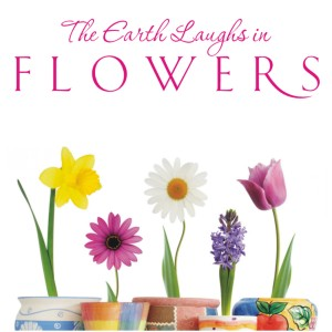 Spring unlocks the flowers to paint the laughing soil the earth laughs in flowers spring quote mightylinksfo