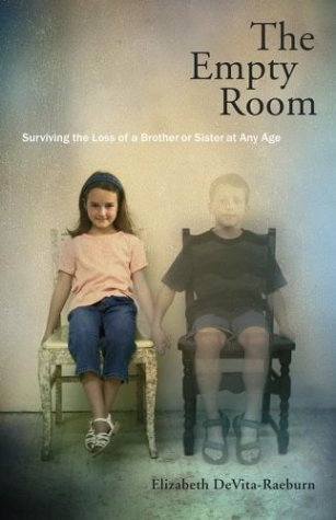 Loss Of Brother Quotes Stunning The Empty Room Surviving The Loss Of A Brother Or Sister At Any Age