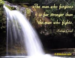 """ The Man Who Forgives Is Far Stronger Than The Man Who Fights ""   ~ Sorry Quote"