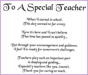""" To A Special Teacher, When I Started In School, This Day Seemed So Far Away Now It's Here And I Can't Believe That Time Has Passed So Quickly… ~ Thank You Quote"