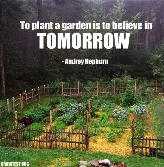 Audrey Hepburn to Plant a Garden Quote