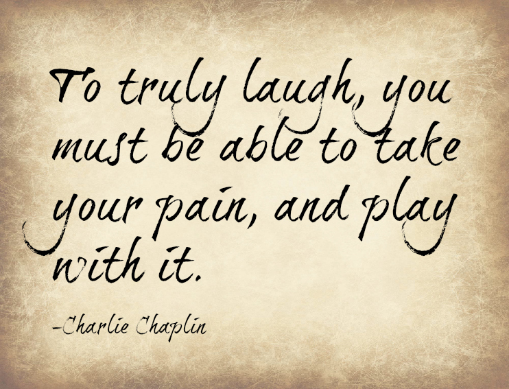 My Pain May Be The Reason For Somebodys Laugh But My Laugh Must