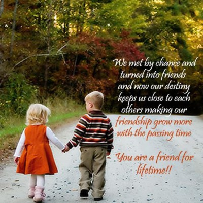We Met By Chance And Turned Into Friends ~ Children Quote