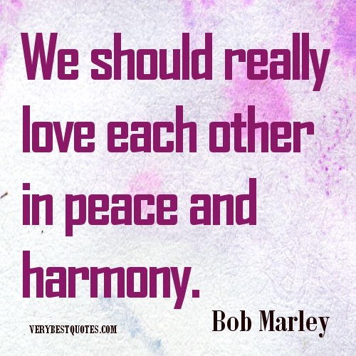 We Love Each Other: We Should Really Love Each Other In Peace And Harmony