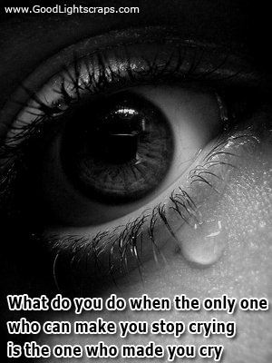 the only person who can make you stop crying quotes