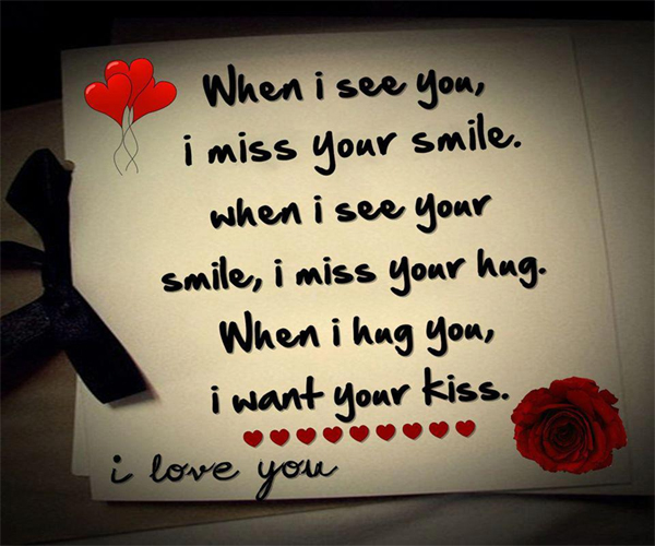 """... Hug, When I Hug You, I Want Your Kiss. I Love You """" 
