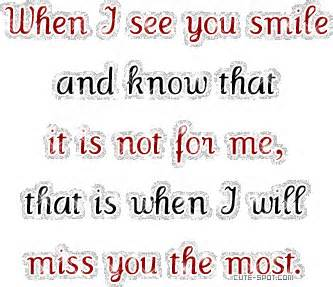 When I See You Smile and Know That It Is Not For Me, That Is ...