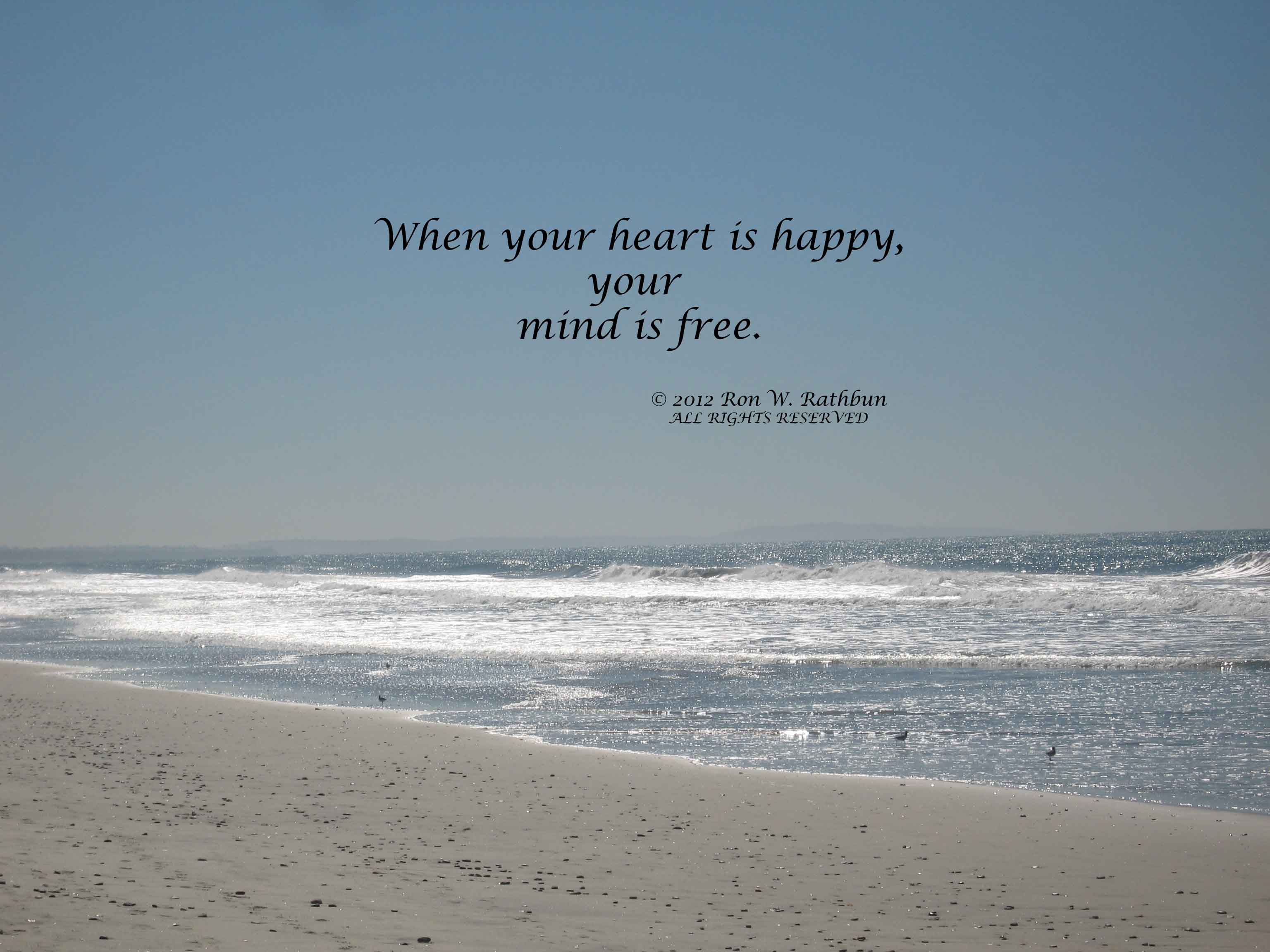 When Your Heart Is Happy Your Mind Is Free