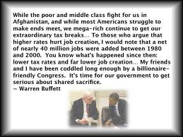 """"""" While The Poor And Middle Class Fight For Us In Afghanistan, And While Most Americans Struggle To Make Ends Meet, We Mega-Rich Continue…..   ~ Politics Quote"""