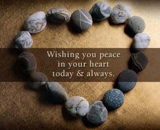 Wishing You Peace In Your Heart Today And Always Sympathy Quote